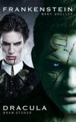 Dracula and Frankenstein