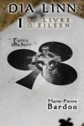 Dia Linn - I - Le Livre D'Eileen