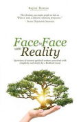 Face to Face with Reality