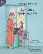 La Rana Embrujada [Spanish]