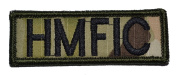 HMFIC Head Mother F****er inCharge 2.5cm x 7.6cm Military Patch / Morale Patch - Multicam