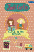 Alice to the Rescue