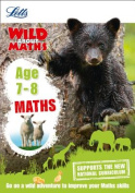 Maths Age 7-8 (Letts Wild About)