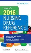 Mosby's 2016 Nursing Drug Reference / Linda Skidmore-Roth, Consultant