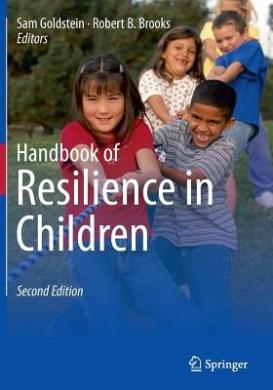 Handbook of Resilience in Children: 2013