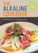 The Alkaline Cookbook