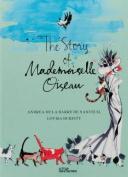 The Story of Mademoiselle Oiseau