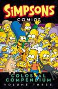 Simpsons Comics Colossal Compendium, Volume 3