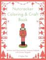 Nutcracker Coloring & Craft Book