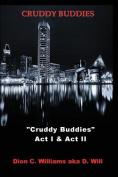 Cruddy Buddies