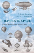 Travels in Space - A History of Aerial Navigation