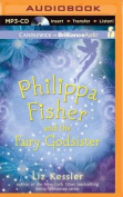 Philippa Fisher and the Fairy Godsister  [Audio]