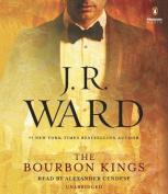 The Bourbon Kings  [Audio]