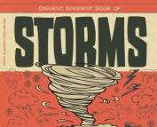 Biggest, Baddest Book of Storms