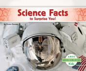Science Facts to Surprise You!