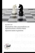 Elicitation Des Parametres En Optimisation Multicritere  [FRE]