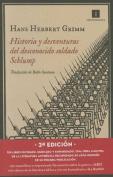 Historia y Desventuras del Desconocido Soldado Schlump [Spanish]