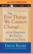 The Five Things We Cannot Change [Audio]