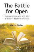 The Battle for Open