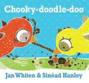 Chooky-Doodle-Doo [Board book]