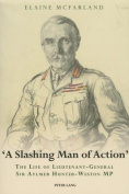 """A Slashing Man of Action"""