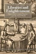 Libraries & Enlightenment