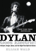Dylan Goes, Electric!