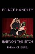 Babylon the Bitch