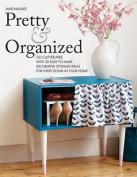 Pretty and Organized