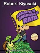 Escape de La Carrera de La Rata [Spanish]