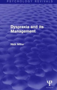 Dyspraxia and its Management (Psychology Revivals)