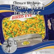 Clarence Birdseye: