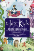 Relax Kids - Aladdin's Magic Carpet