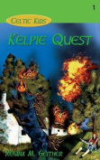 Kelpie Quest (Celtic Kids)