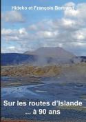 Sur Les Routes D'Islande ... a 90 ANS [FRE]