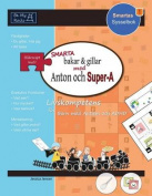 Smarta Bakar & Gillar med Anton och Super-A [SWE]