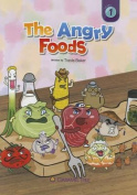 The Angry Foods