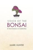 Voice of the Bonsai