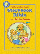 Berenstain Bears Storybook Bible for Little Ones (Berenstain Bears/Living Lights) [Board book]