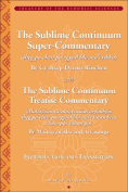 The Sublime Continuum Super-Commentary (Theg Pa Chen Po Rgyud Bla Ma'i Tīkka) with the Sublime Continuum Treatise Commentary (Mahāyānot
