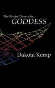 Goddess: The Shrike Chronicles
