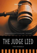 The Judge Lied