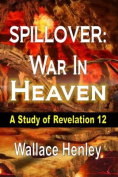 Spillover: War in Heaven