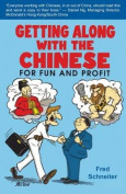 Getting Along with the Chinese
