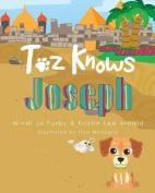 Toz Knows Joseph