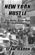 New York Hustle - Pool Rooms, School Rooms and Street Corners