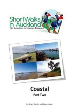 Short Walks in Auckland: Coastal Part 2