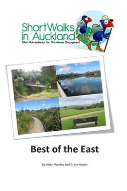 Short Walks in Auckland: Best of the East