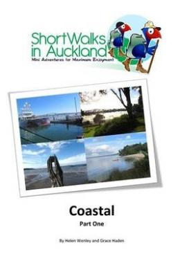 Short Walks in Auckland: Coastal Part One