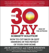 The 30-Day Sobriety Solution [Audio]